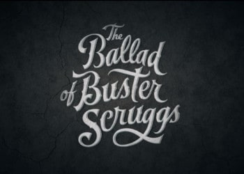 The Ballad of Buster Scruggs Title Card (Image Credits: Netflix / Mike Zoss Productions)